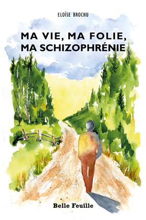 MaVieMaFolieMaSchizophrenie-C1_M